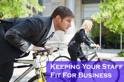 Keeping Your Staff Fit for Business